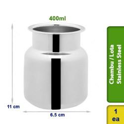Chembu Moar / Pot / Lota Stainless Steel 400ml